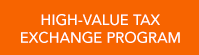 High-Value Tax Exchange Program